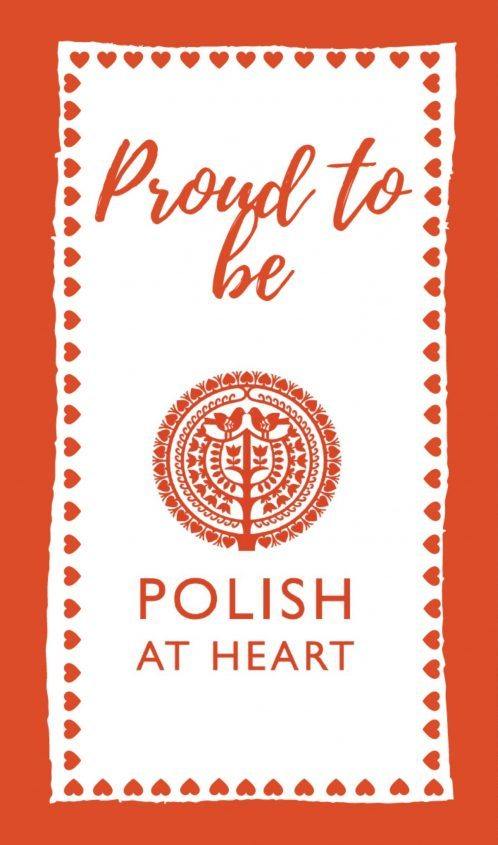 Buy an exclusive Proud to be polish at heart tea towel.